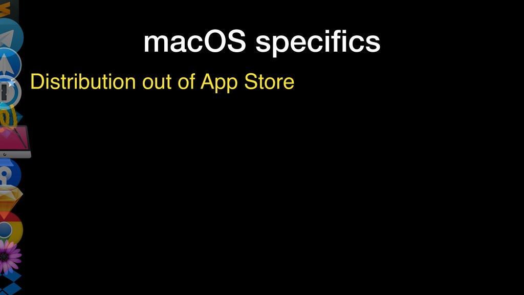 macOS specifics Distribution out of App Store