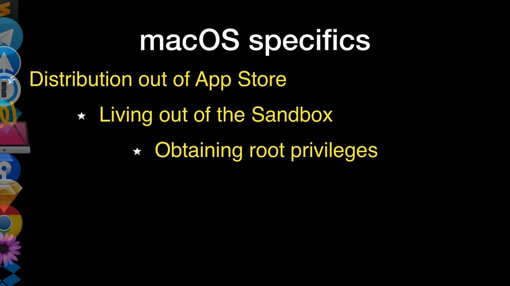 macOS specifics Distribution out of App Store Li...