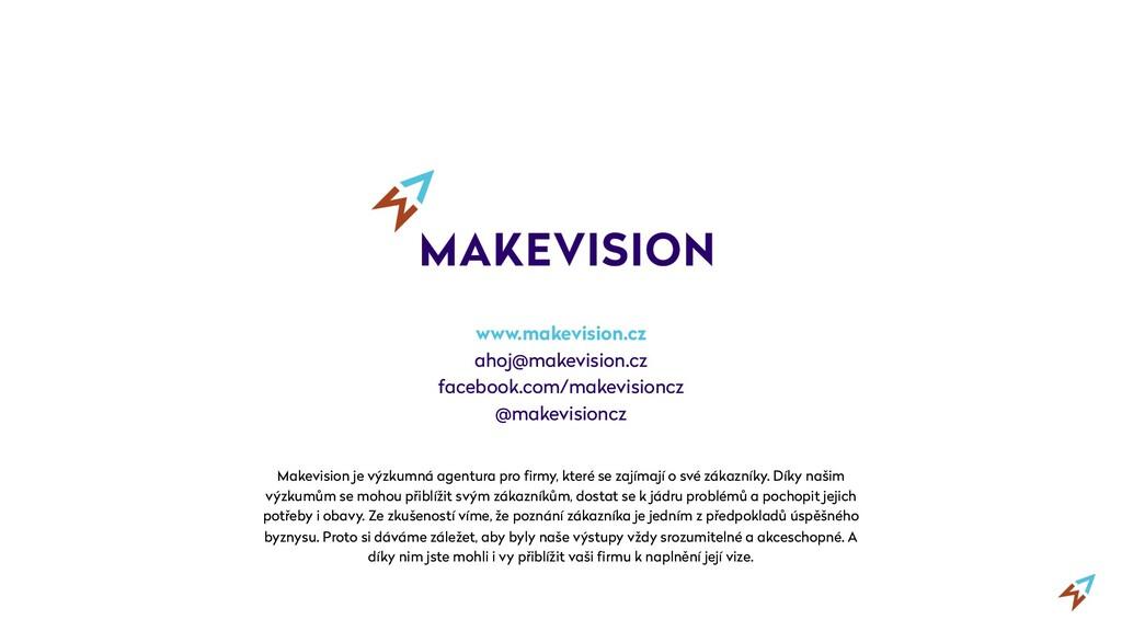 Makevision je výzkumná agentura pro firmy, kter...