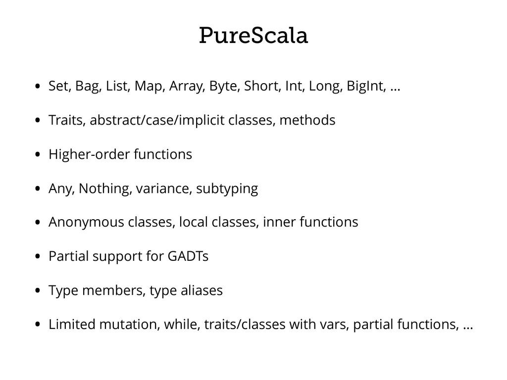PureScala • Set, Bag, List, Map, Array, Byte, S...