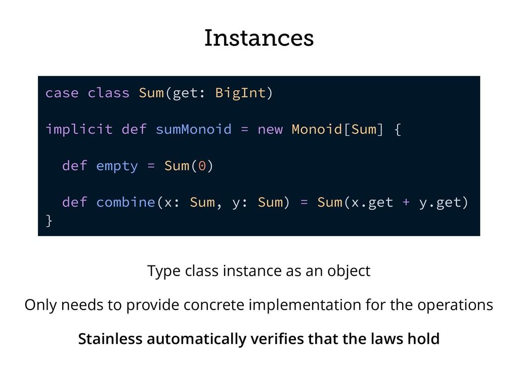 Instances case class Sum(get: BigInt) implicit ...