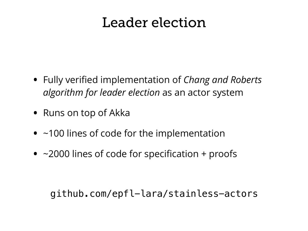 Leader election • Fully verified implementation ...