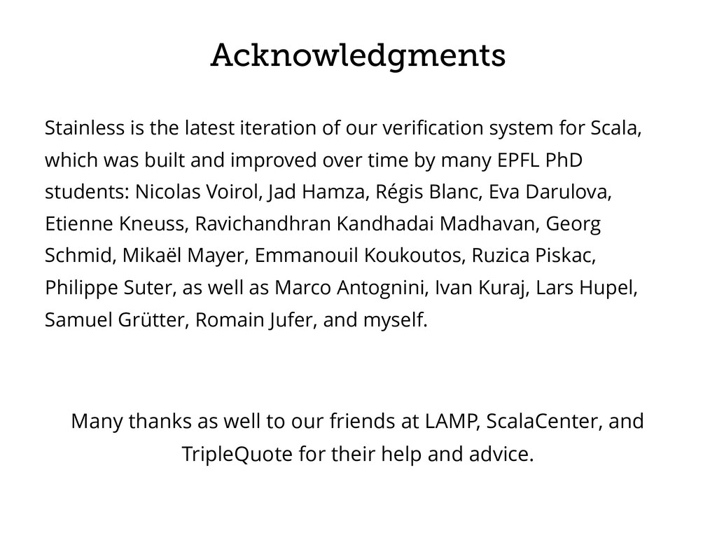 Acknowledgments Stainless is the latest iterati...