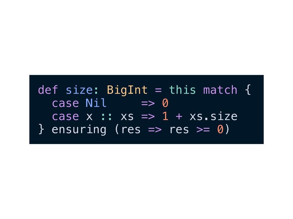 def size: BigInt = this match { case Nil => 0 c...
