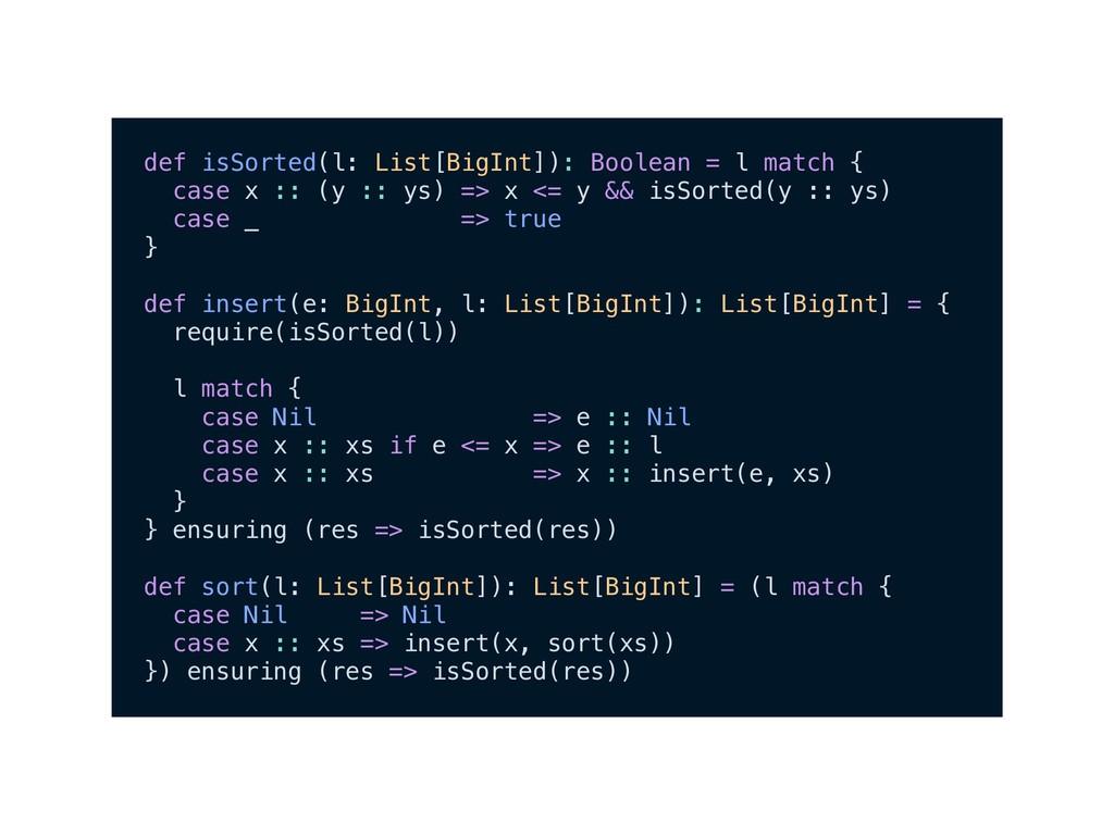 def isSorted(l: List[BigInt]): Boolean = l matc...