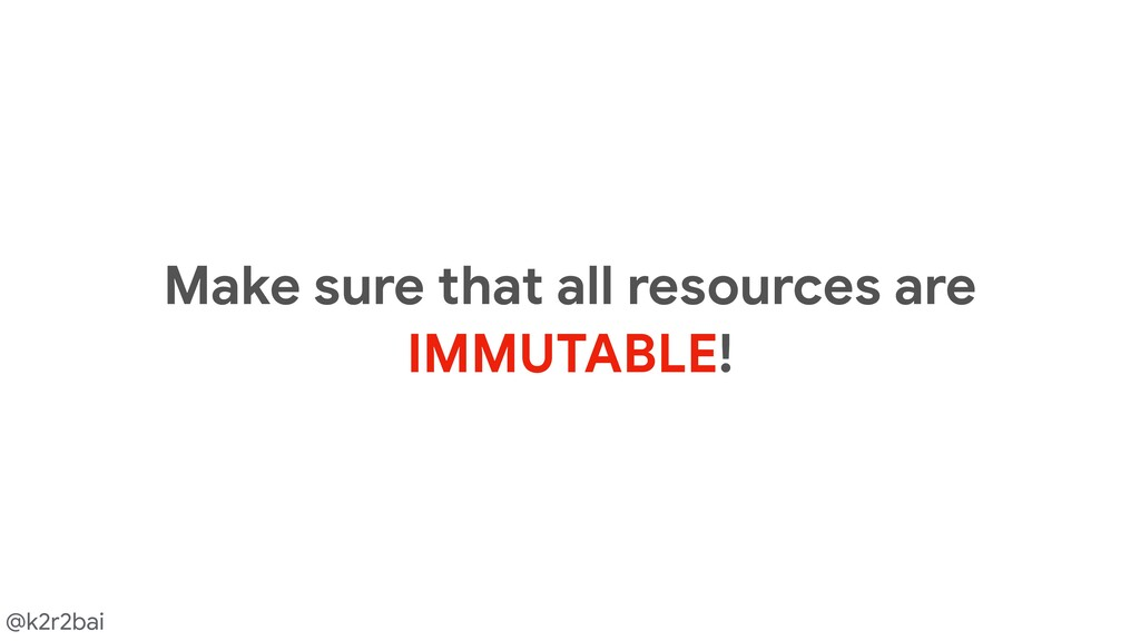 @k2r2bai Make sure that all resources are   IMM...