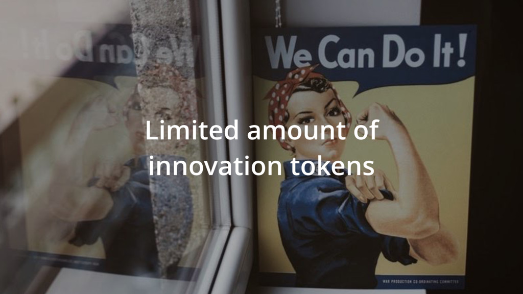 Limited amount of innovation tokens