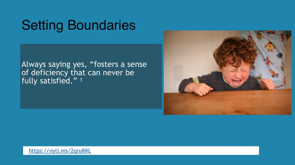"Setting Boundaries Always saying yes, ""fosters ..."