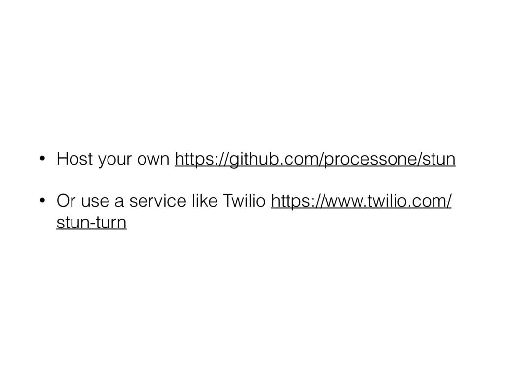 • Host your own https://github.com/processone/s...