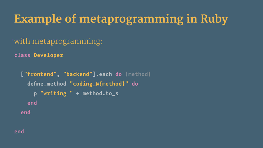 Example of metaprogramming in Ruby with metapro...