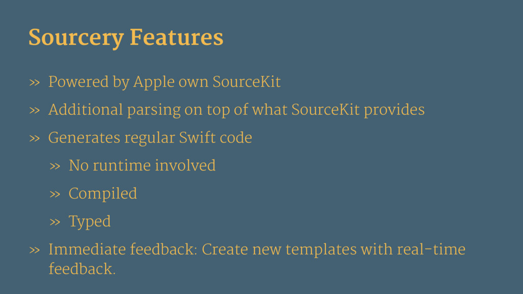 Sourcery Features » Powered by Apple own Source...