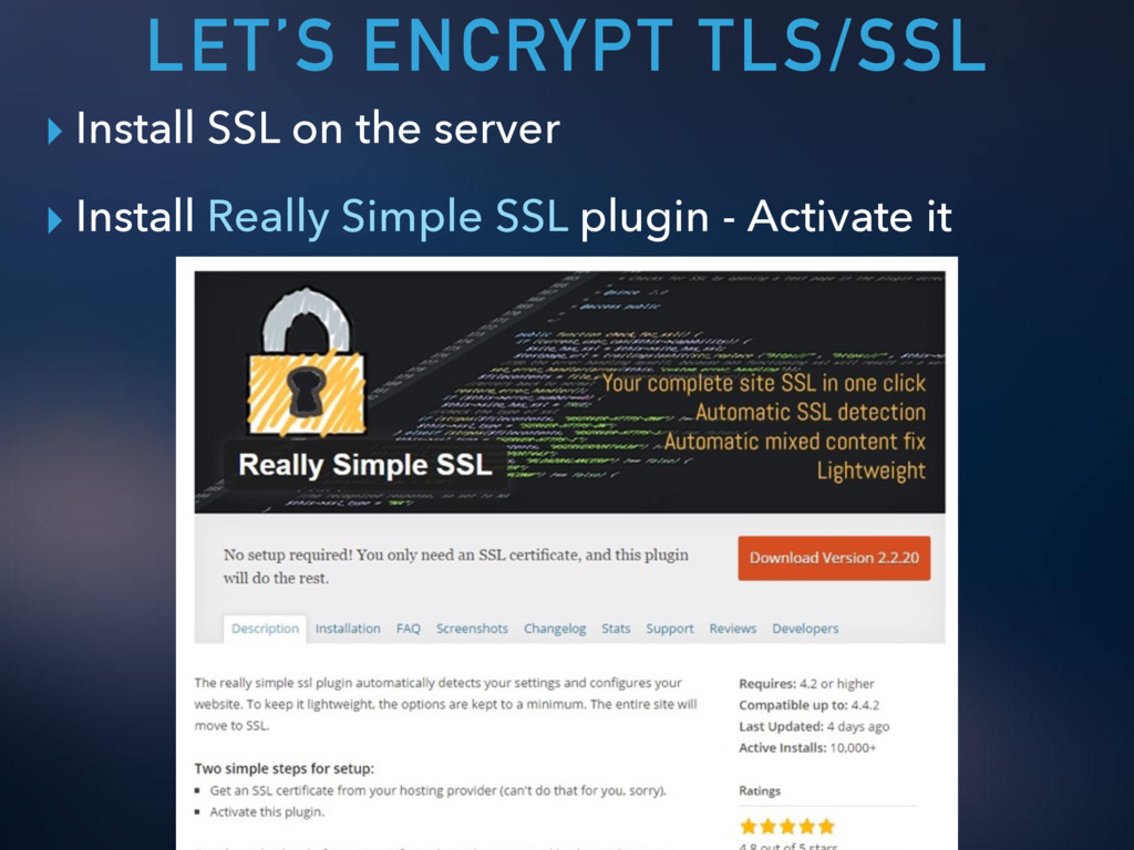 LET'S ENCRYPT TLS/SSL ▸ Install SSL on the serv...