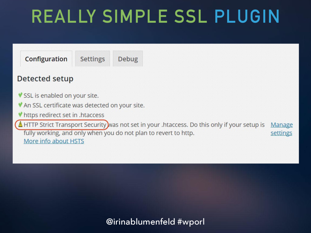 REALLY SIMPLE SSL PLUGIN @irinablumenfeld #wporl