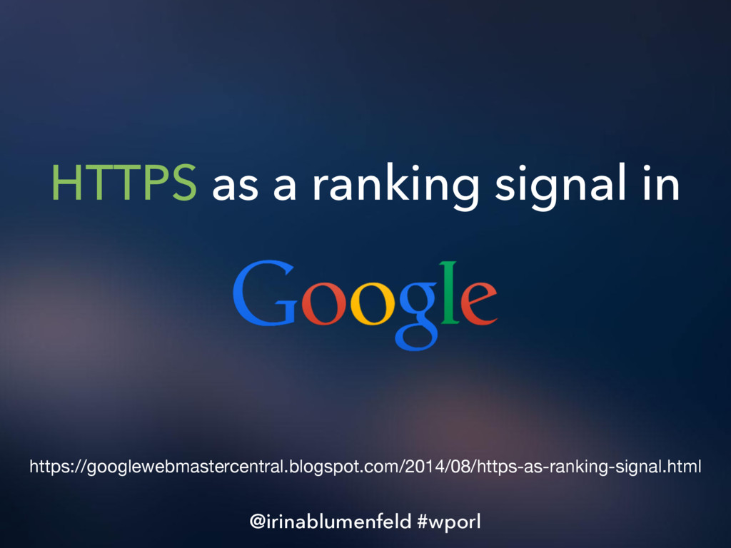 HTTPS as a ranking signal in https://googlewebm...