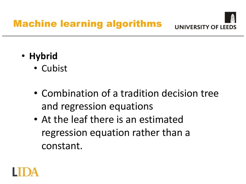 Machine learning algorithms • Hybrid • Cubist •...