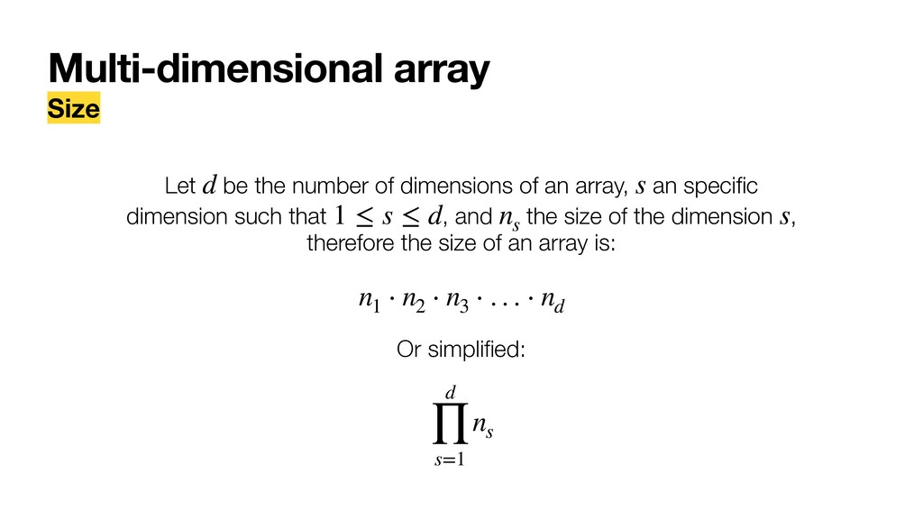 Multi-dimensional array Size Let be the number ...