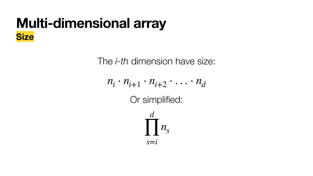 Multi-dimensional array Size The i-th dimension...