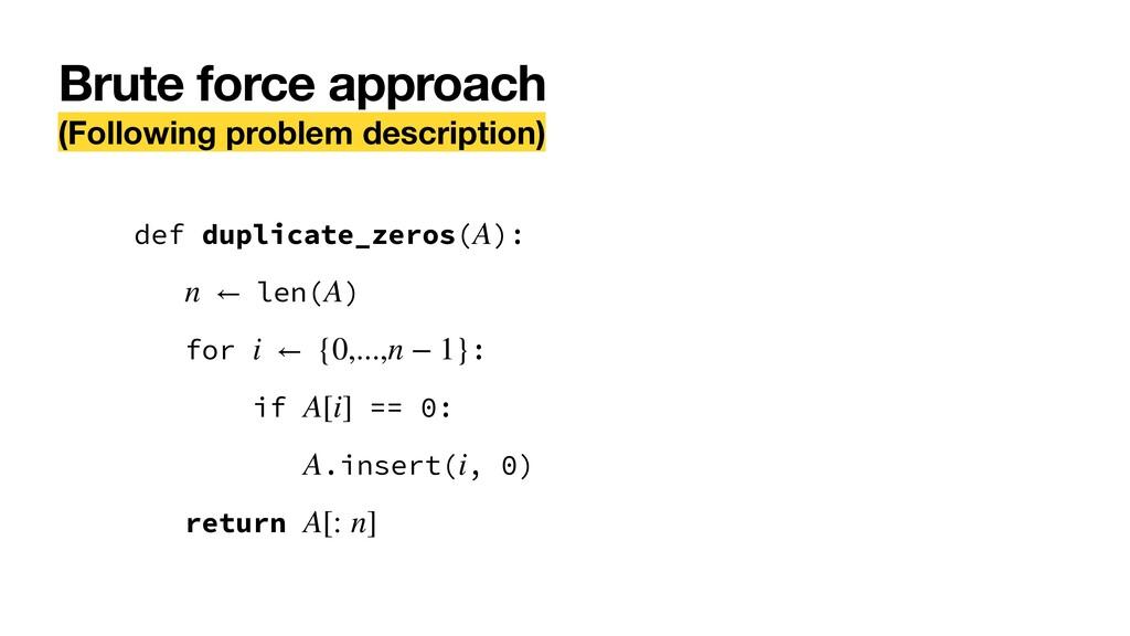Brute force approach (Following problem descrip...