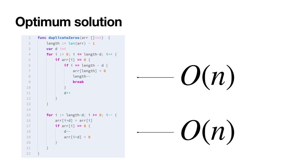 Optimum solution O(n) O(n)