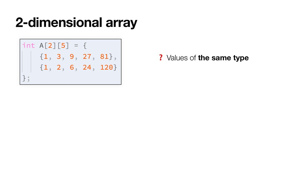 2-dimensional array ❓ Values of the same type