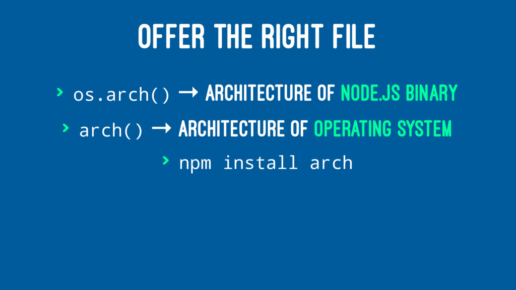OFFER THE RIGHT FILE > os.arch() → architecture...