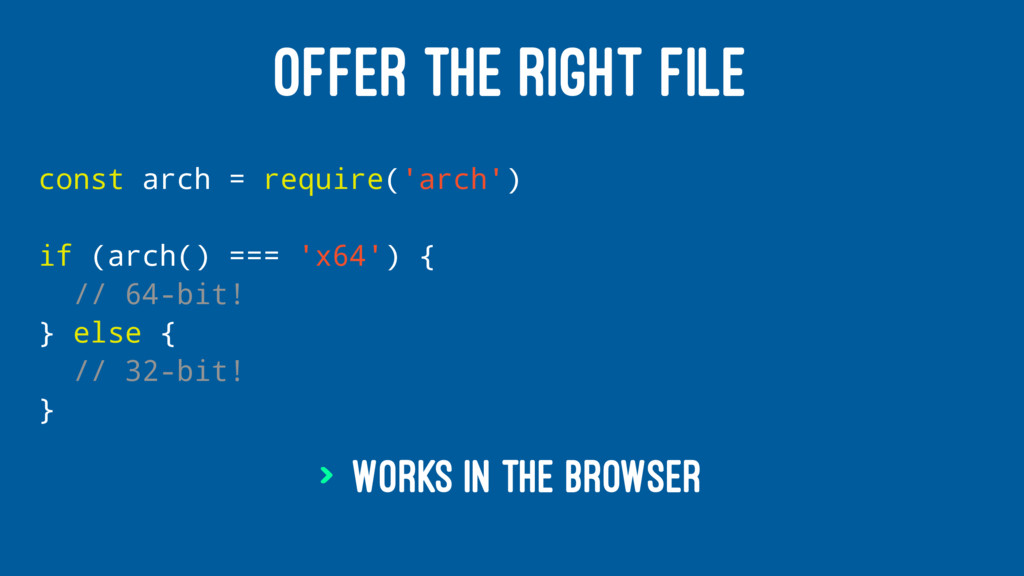 OFFER THE RIGHT FILE const arch = require('arch...