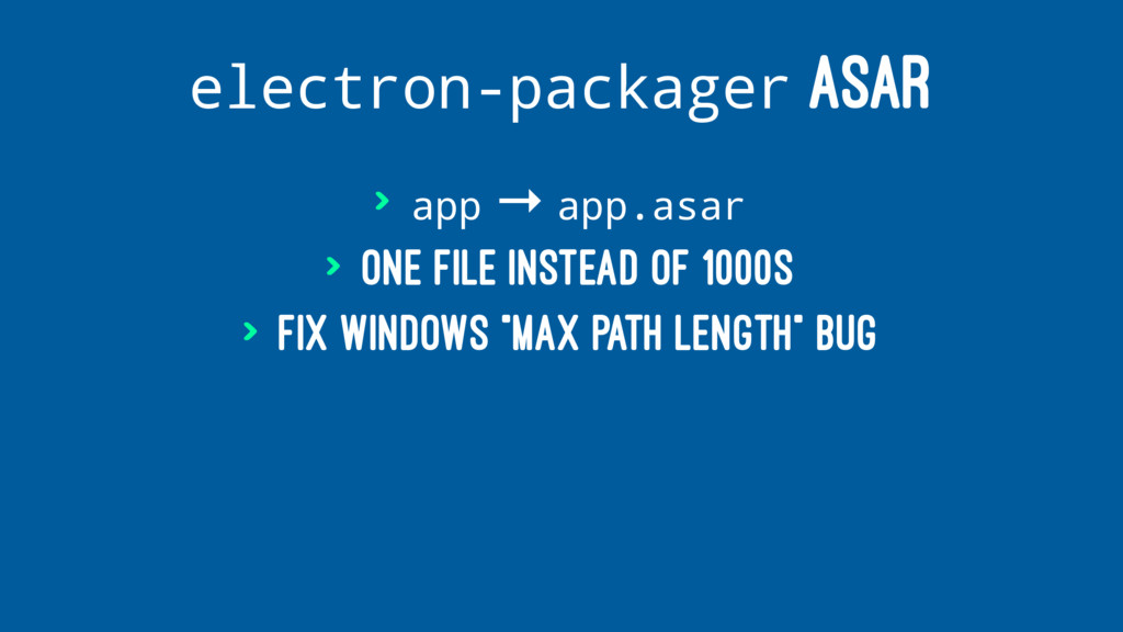 electron-packager ASAR > app → app.asar > One f...