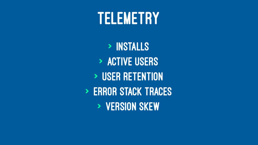 TELEMETRY > Installs > Active users > User rete...