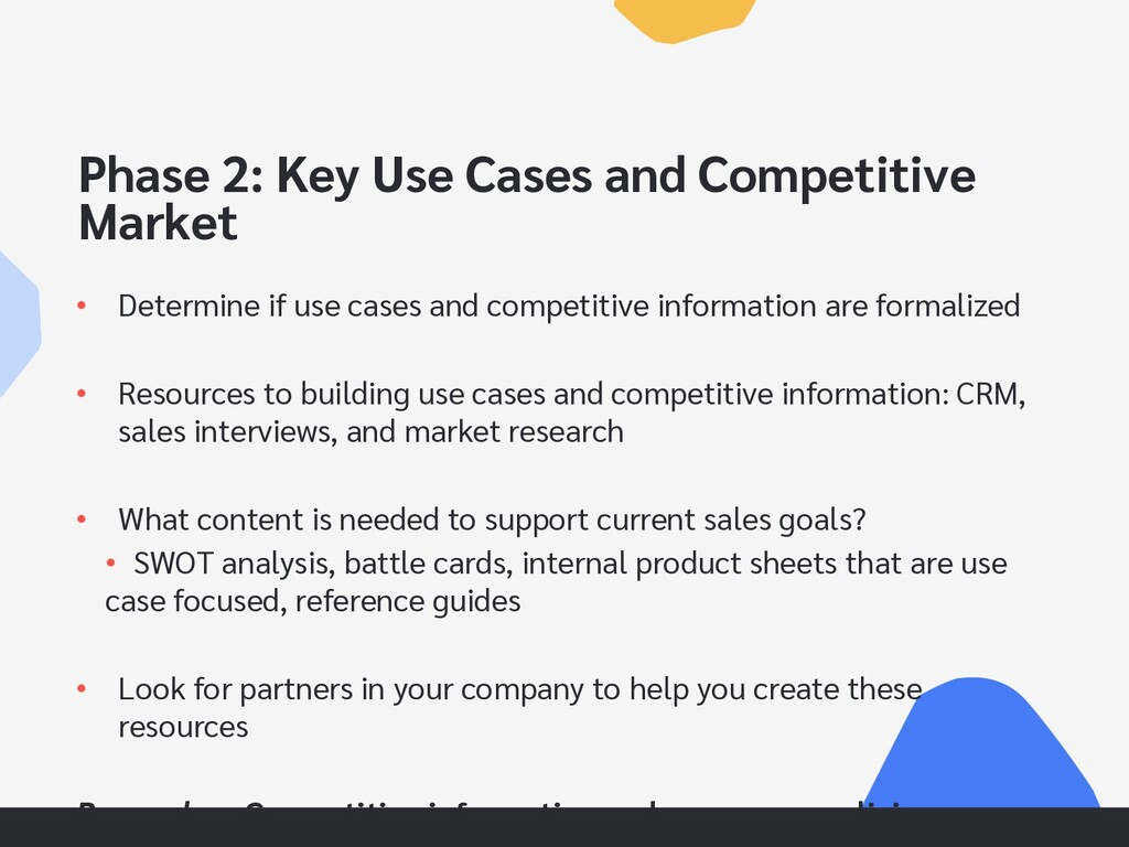 Phase 2: Key Use Cases and Competitive Market •...