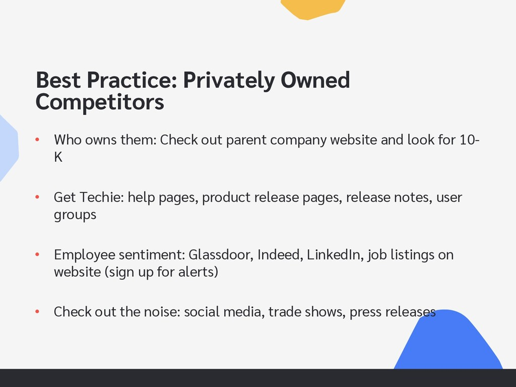 Best Practice: Privately Owned Competitors • Wh...