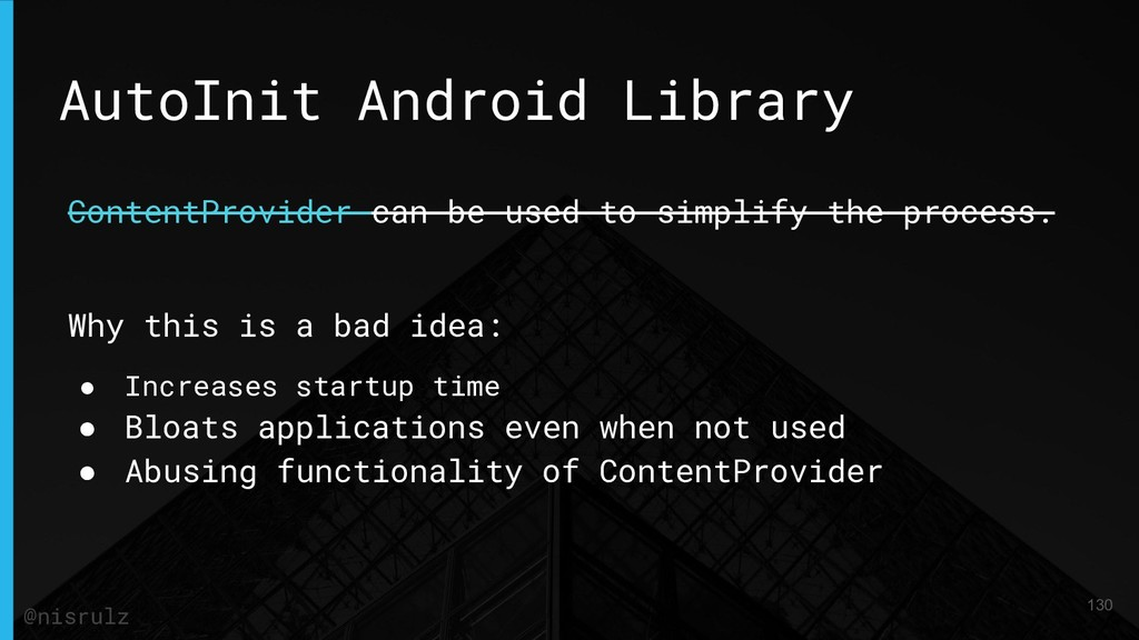 AutoInit Android Library ContentProvider can be...