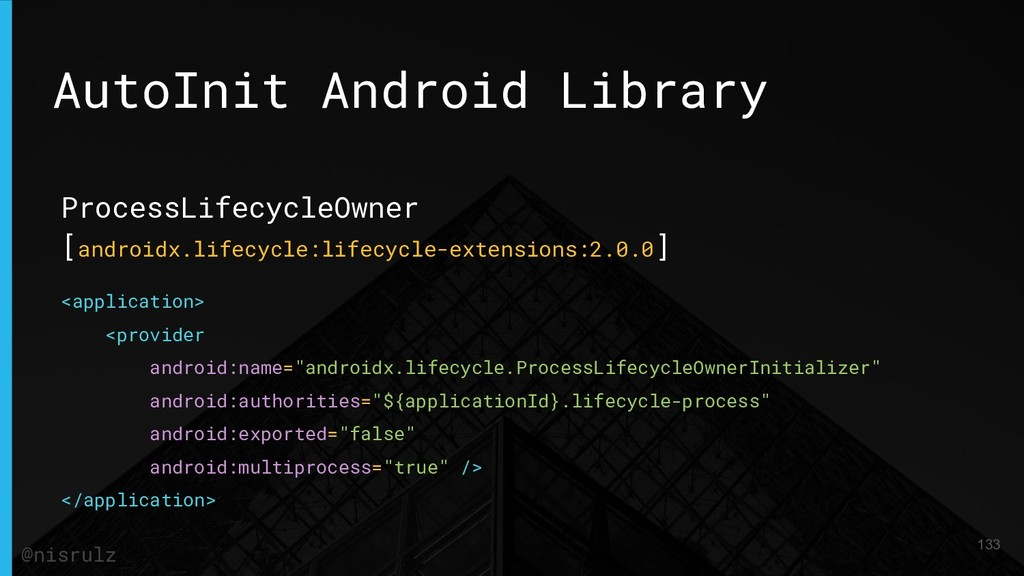 AutoInit Android Library ProcessLifecycleOwner ...