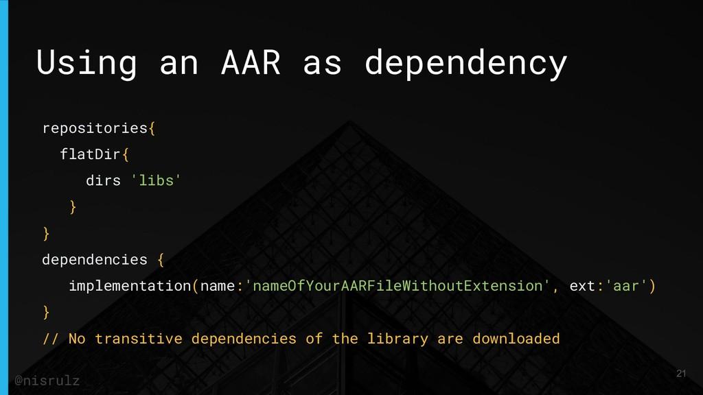 Using an AAR as dependency repositories{ flatDi...