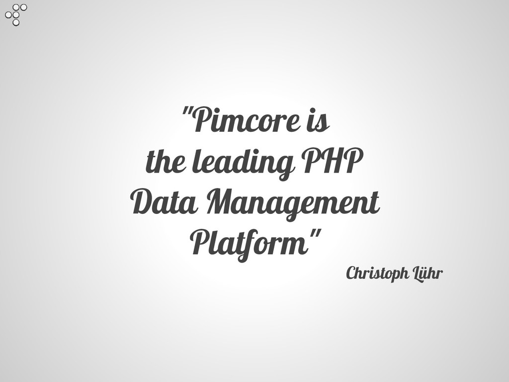 """Pimcore is the leading PHP Data Management Pla..."