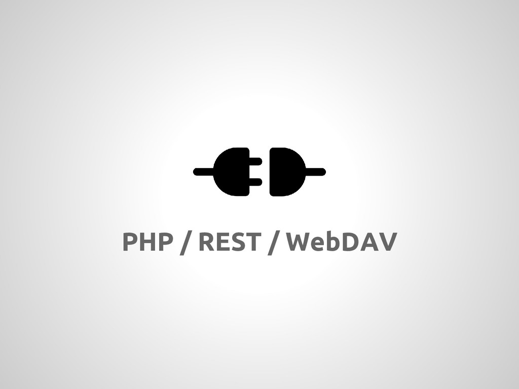PHP / REST / WebDAV