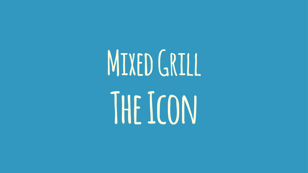 Mixed Grill The Icon