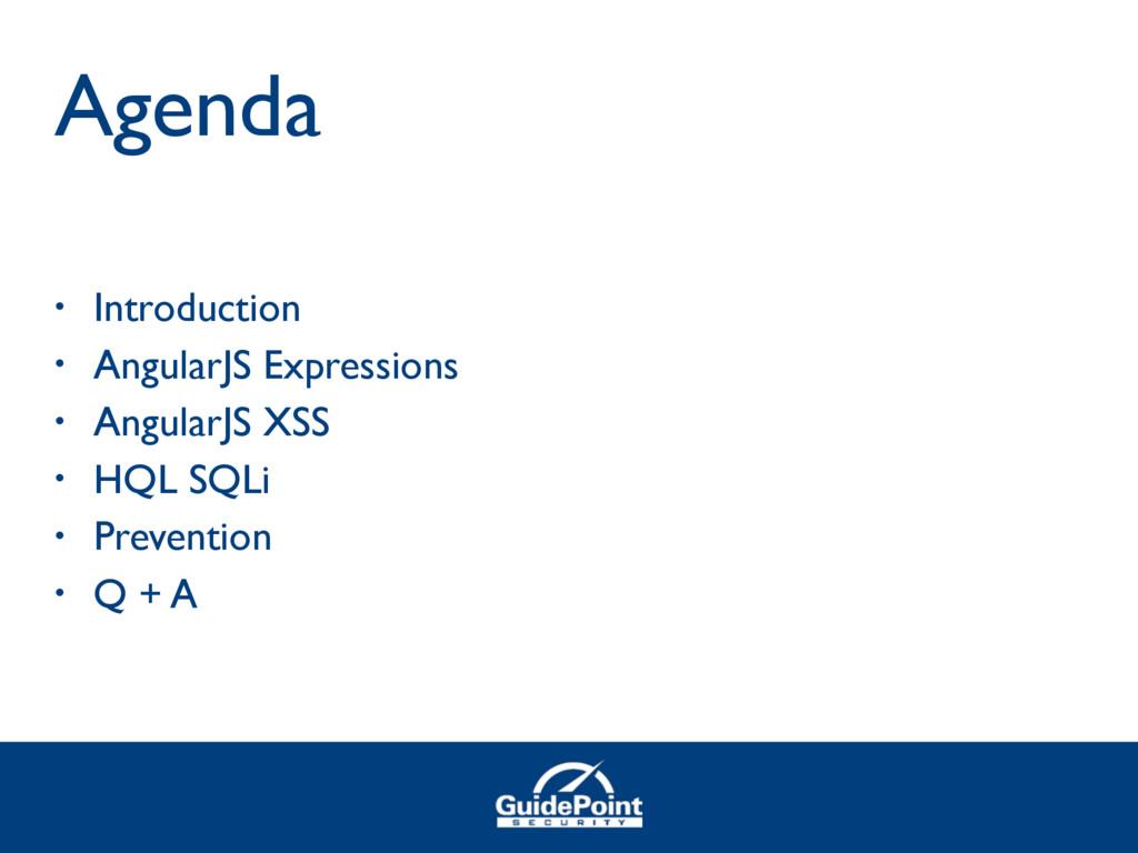 Agenda • Introduction • AngularJS Expressions •...
