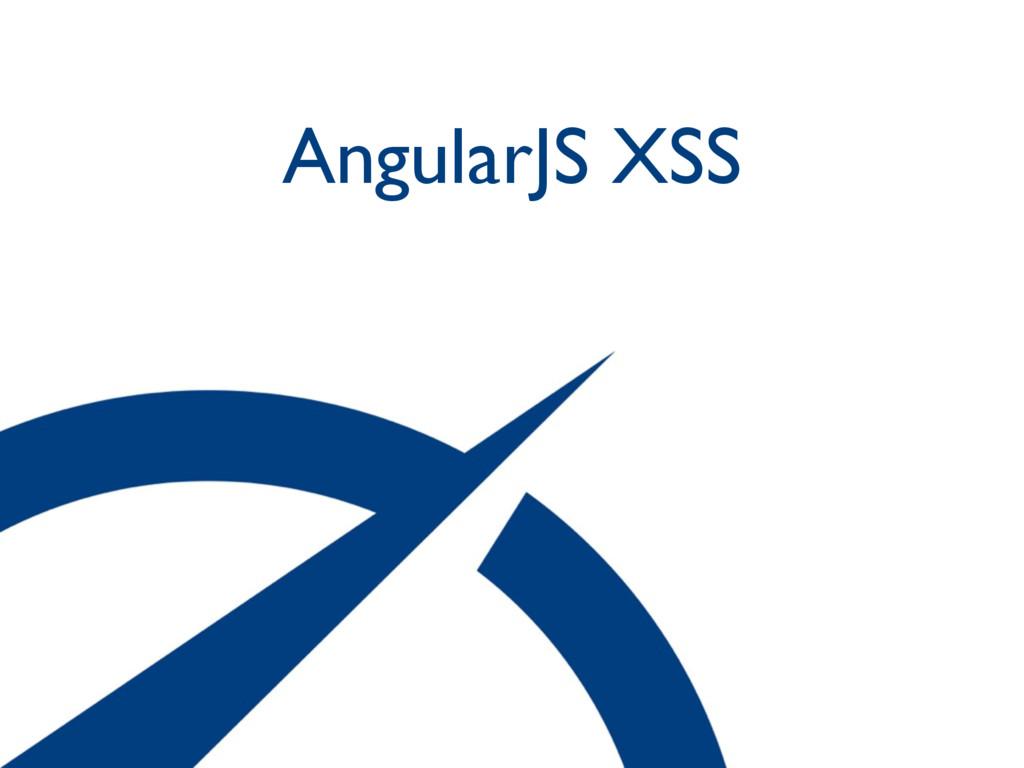 AngularJS XSS