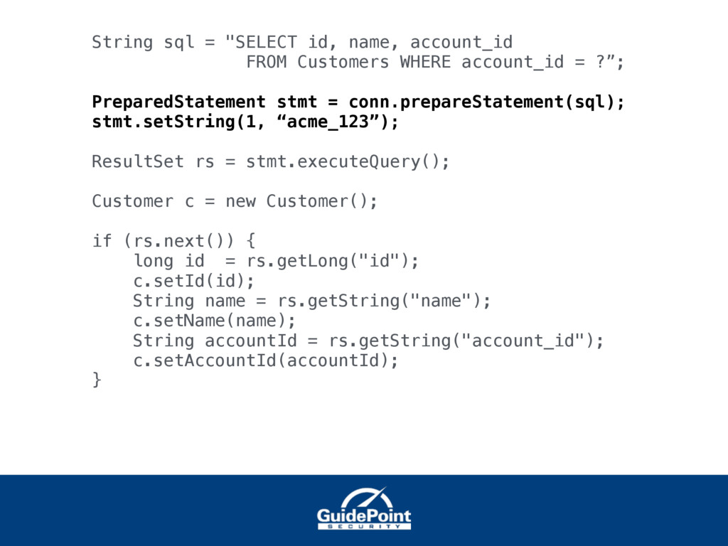 """String sql = """"SELECT id, name, account_id FROM ..."""