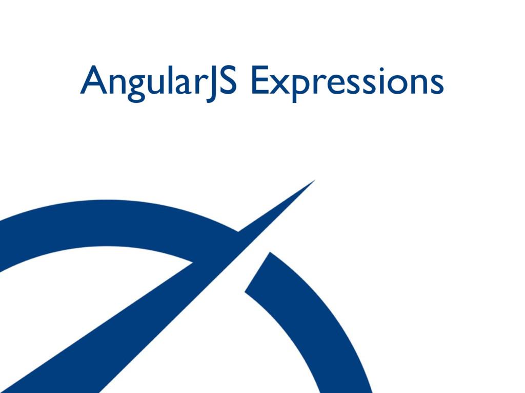 AngularJS Expressions