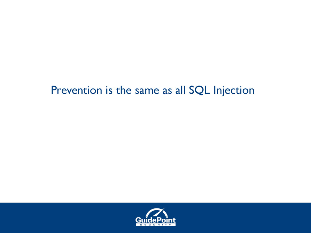 Prevention is the same as all SQL Injection