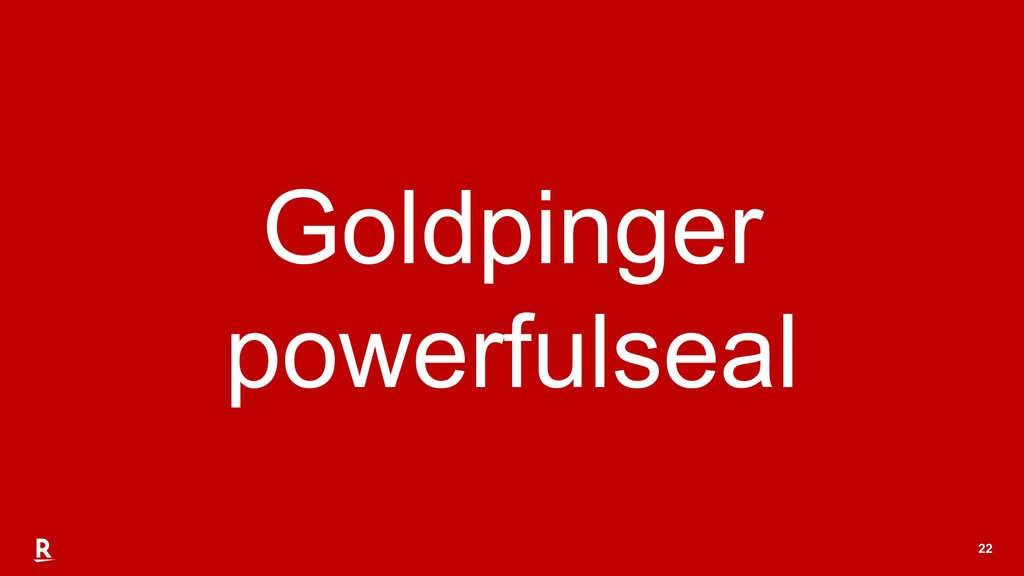 22 Goldpinger powerfulseal