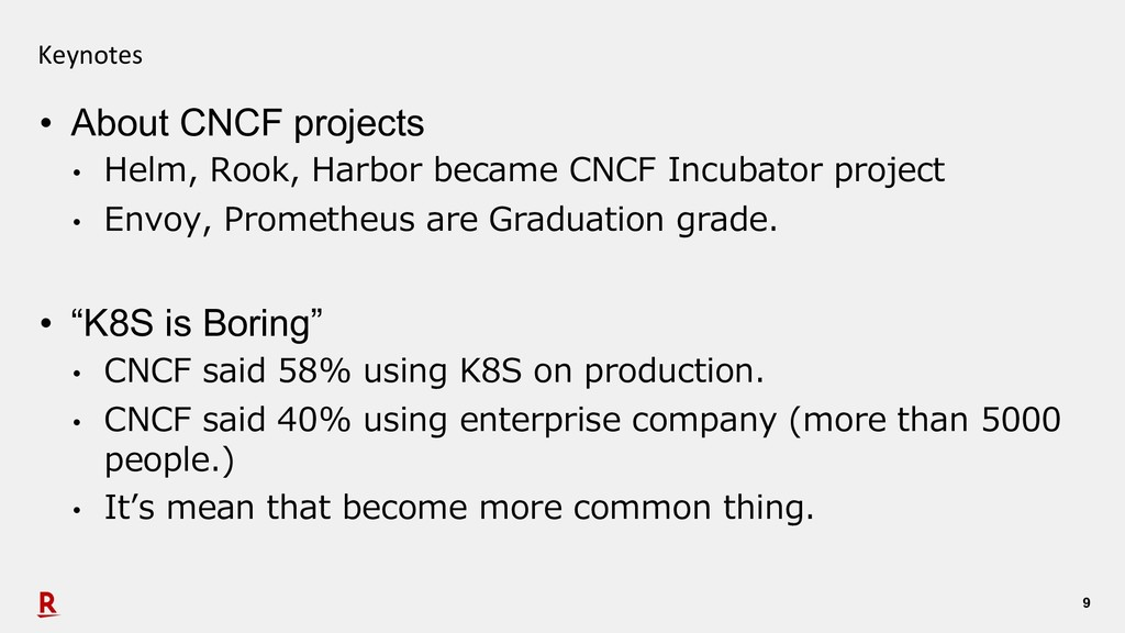 9 Keynotes • About CNCF projects • , , 4 4 5 ( ...