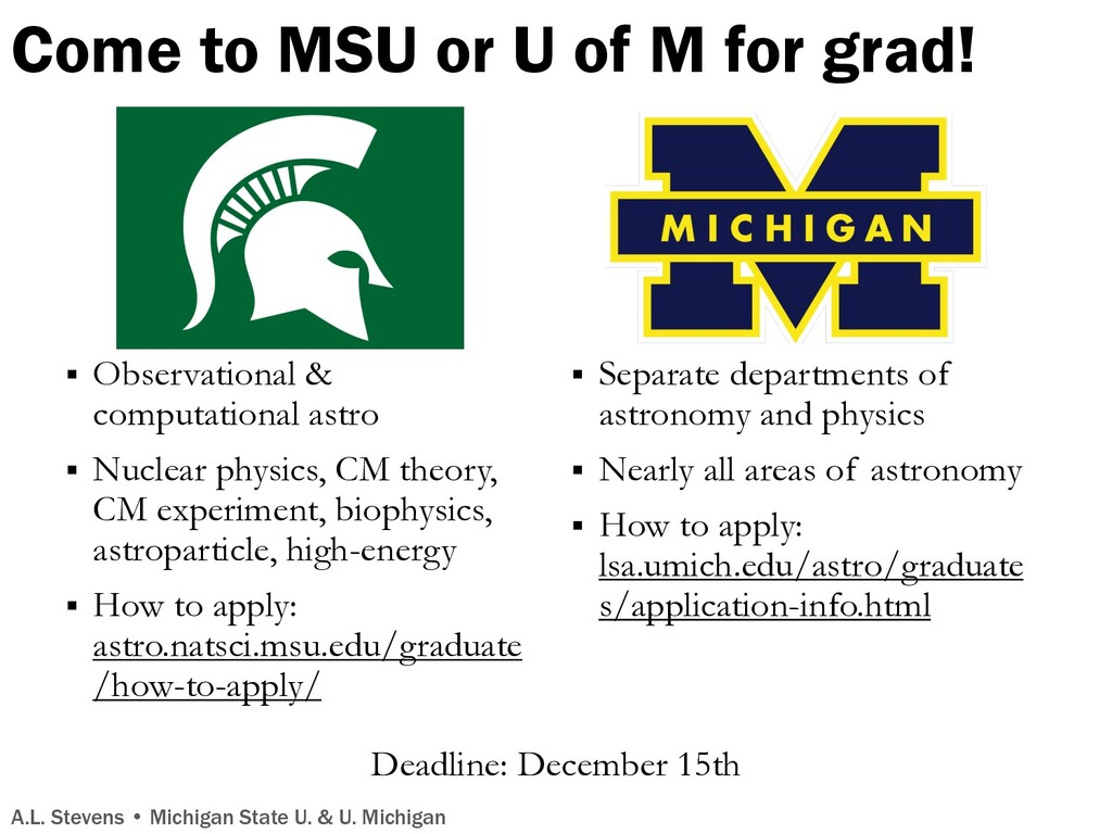Come to MSU or U of M for grad! § Observational...