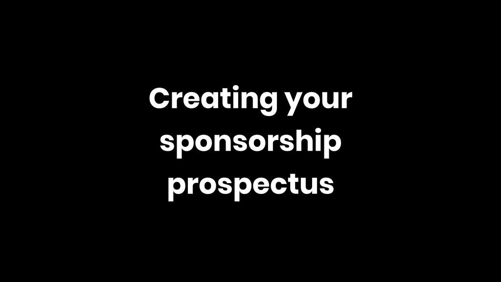 Creating your sponsorship prospectus