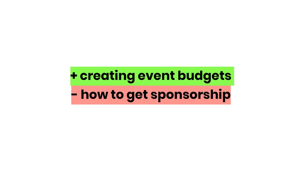 + creating event budgets - how to get sponsorsh...
