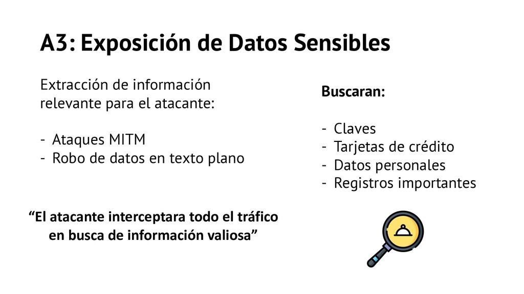 A3: Exposición de Datos Sensibles Extracción de...
