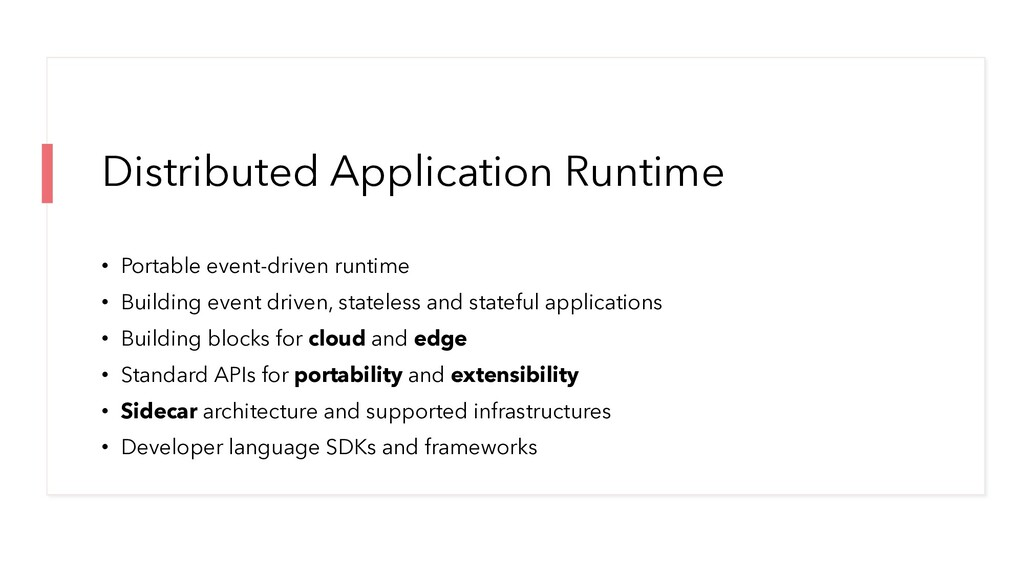 Distributed Application Runtime • Portable even...