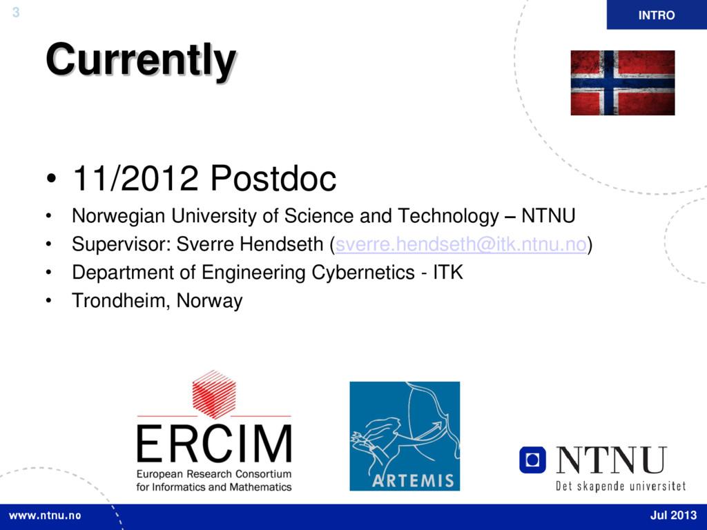 3 Currently • 11/2012 Postdoc • Norwegian Unive...